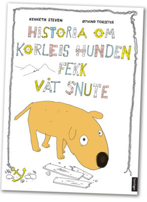"Cover of ""The Story About how Dogs got Wet Noses"""