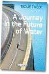Cover of 'A Journey in the Future of Water'