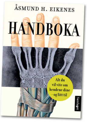 Åsmund Eikenes: Handboka/Your Hands