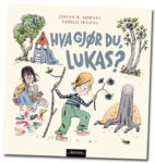 Cover of Mjønes/Irgens: What Are You Doing, Lukas?