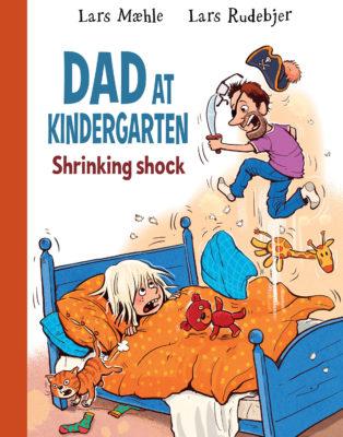 "Cover of ""Dad at Kindergarten 1: Shrinking Shock"""