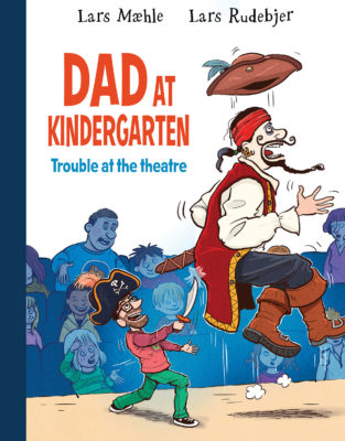"""Cover of """"Dad at Kindergarten 2: Trouble at the Theatre"""""""